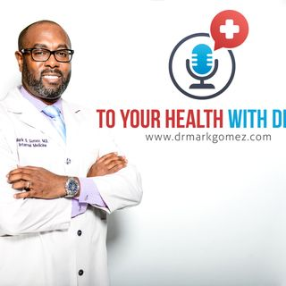 To Your Health with Dr. G - That Testosterone Show