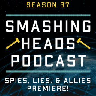 Spies, Lies, & Allies Premiere!
