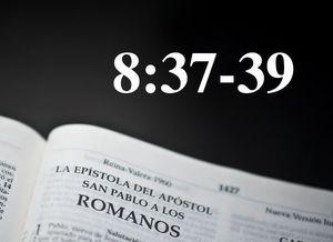 Romanos 8:37-39 - El permanente y perseverante amor de Dios - Audio