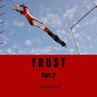 Trust -- Part 2