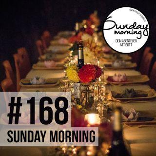 DRAMATIK IM ABENDMAHLSAAL - #4 Das Hochzeitsmahl des Lammes | Sunday Morning #168