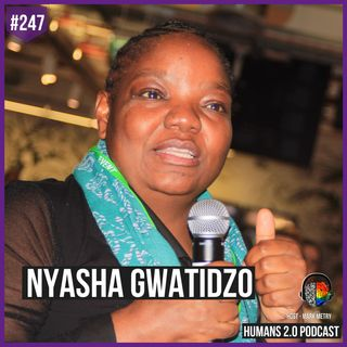 247: Nyasha Gwatidzo | $800 Million Fund Empowers African Women