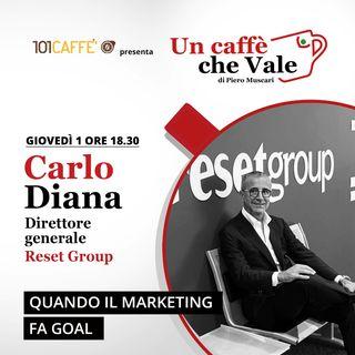 Carlo Diana: Quando il marketing fa goal