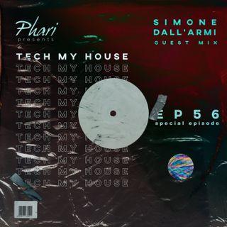 Tech My House EP56 // Simone Dall'Armi Guest Mix