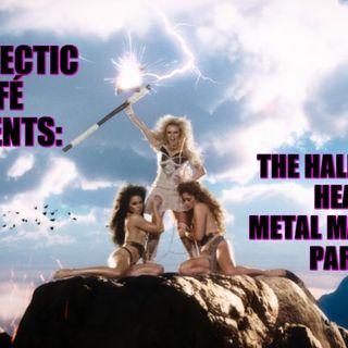 The Halloween Heavy Metal Massacre Part 2!