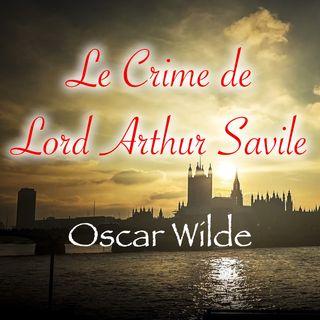 Le Crime de Lord Arthur Savile, Oscar Wilde (Livre audio)