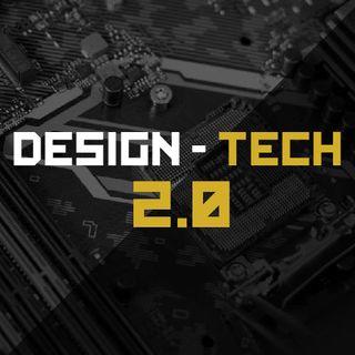 Design - Tech 2.0