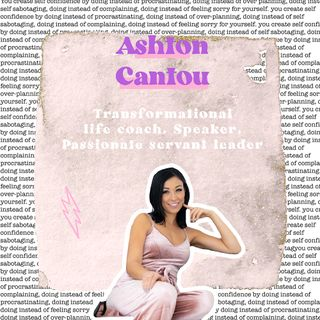 15. How to live your best life using the power of intentions, with Ashton Cantou