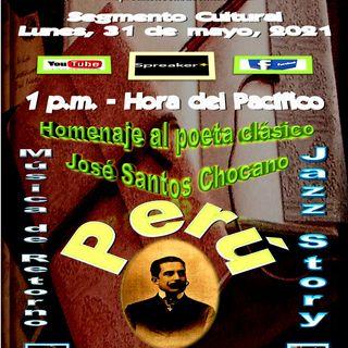 Homenaje al poeta clásico José Santos Chocano de Perú + Música de Jazz