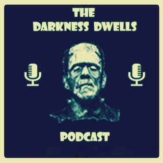 The Darkness Dwells Podcast
