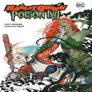Source Material Live: HARLEY QUINN AND POISON IVY (2019 - 2020)
