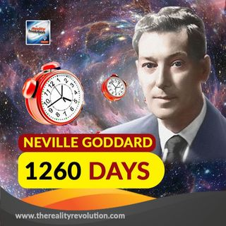 Neville Goddard 1260 Days