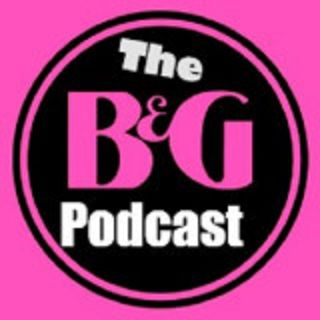 The B&G Sponsored Events Podcast with Bill, William & Gail