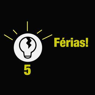 Trincando Ideias 5 - Férias!