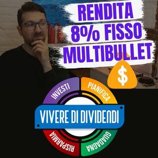 RENDITA FISSA 8% ANNUO