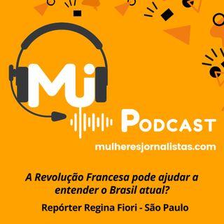 A Revolução Francesa pode explicar o cenário atual do Brasil ?