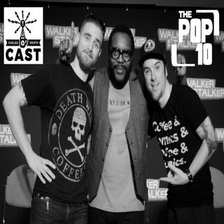 The Pop 10 #10 - July 2017 - The Incredible Jeff & Amazing D Man from Death Wish Coffee