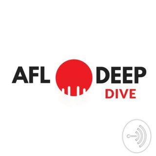 AFL Deep Dive