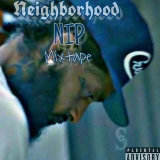 NFG Presents: Neighborhood Nip Mixtape Playlist Hosted by: The Professor (R.I.P Nipsey Hussle)