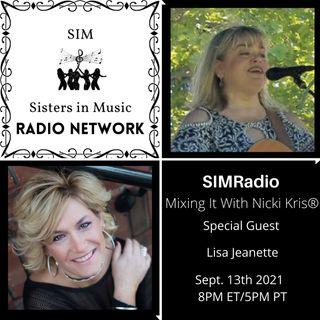 Mixing It with Nicki Kris - Singer - Songwriter Lisa Jeanette