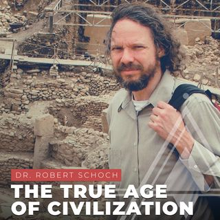 S03E16 - Dr. Robert Schoch // The True Age of Civilization