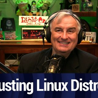 What Linux Distros Are Safe? | TWiT Bits