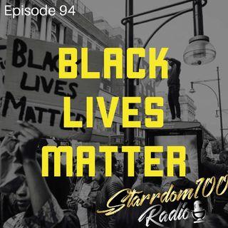 Episode 94- Black Lives Matter