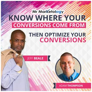 Know Where Your Conversions Come From And Then Optimize Your Conversions