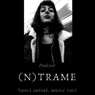 (n)Trame #17 - Francesca Mattei