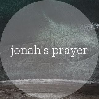 Bible Study Exercise: Jonah's Prayer