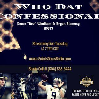 Who Dat Confessional - Saints/Panthers Recap | Saints/Chiefs Preview