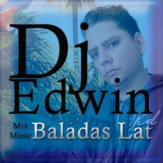 Dj Edwin Mix Baladas Latinas