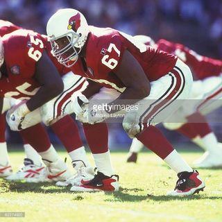 Luis Sharpe:Former Cardinals All-Pro offensive lineman!