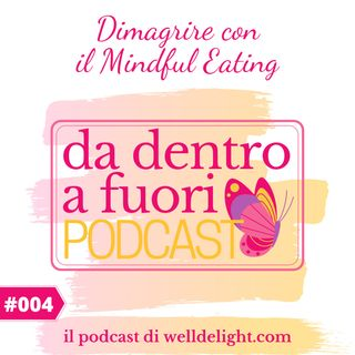 Dimagrire con il Mindful Eating