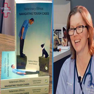 Veterinary Ethics - Part 1 - Dr Anne Fawcett