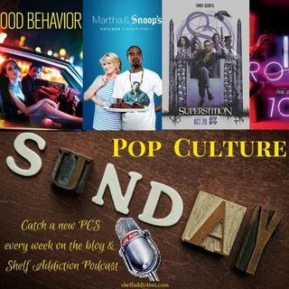 Ep 142: From Martha & Snoop to Superstitions | Pop Culture Sunday