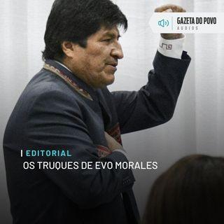 Editorial: Os truques de Evo Morales