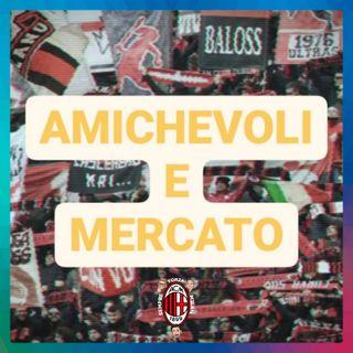 PUNTO MILAN - AMICHEVOLI ESTIVE E MERCATO