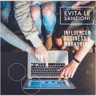 Influencer e marketing come evitare di incorrere in sanzione