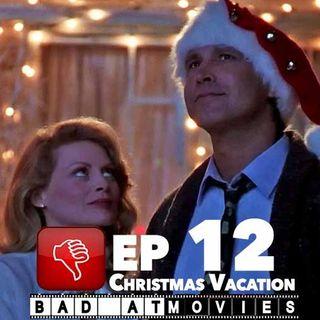 Ep 12: Christmas Vacation