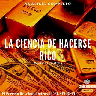 078 - La Ciencia de Hacerse Rico