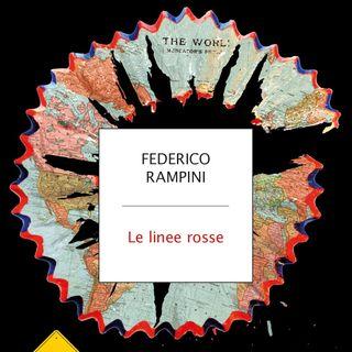 "Federico Rampini ""Le linee rosse"""