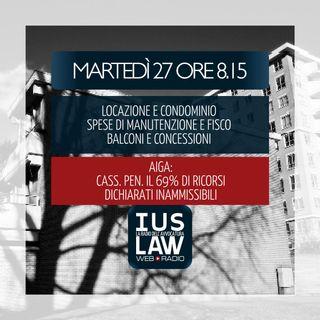 CONDOMINIO: LOCAZIONE E MANUTENZIONE BALCONI   CASSAZIONE E INAMMISSIBILITÁ RICORSI - Martedì 27 Febbraio 2018 #Svegliatiavvocatura