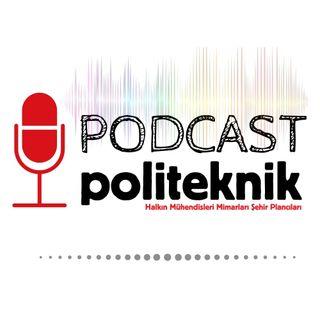 'Benim şantiyem de durmayan şantiyelerden biri' - Podcast (IV)