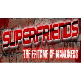 Superfriends 102 – Final Countdown: Illuminati Part 2
