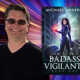 True BADASS VIGILANTE Story: Michael Anderle