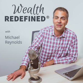Wealth Redefined®