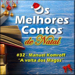 Os Melhores Contos - A Volta dos Magos - Manoel Komroff