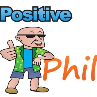 Words of Wisdom from Entrepreneur - Positive Phil Show