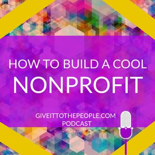How to Build a Cool Nonprofit